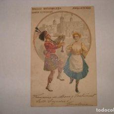 Postales: POSTAL PRINCIPIOS SIGLO XX DANSES NATIONALES ANGLETERRE. Lote 192727311