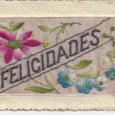 Postales: POSTAL FELICIDADES. FLORES BORDADAS. AÑOS 20 APROX.. Lote 234527650