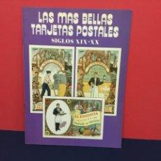 Postales: LAS MÁS BELLAS TARJETAS POSTALES. SIGLOS XIX-XX N.º 19. Lote 271632998
