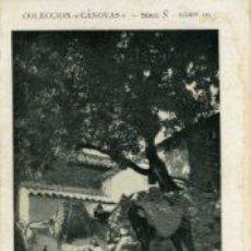 Postales: COLECCIÓN CÁNOVAS.- A LA SOMBRA.- SERIE Ñ Nº 10.-. Lote 28713559