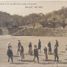 Postales: BALLET DE DÉU, DANSA POPULAR CATALANA.. Lote 34044582