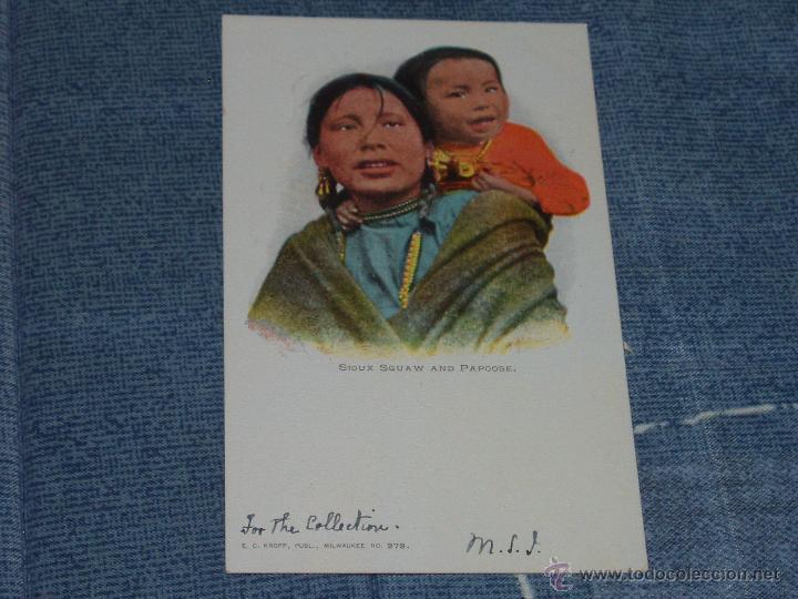Postales: 3 POSTALES DE MUJERES INDIAS. 1901-1920. = INDIOS, VAQUEROS = - Foto 2 - 43156904