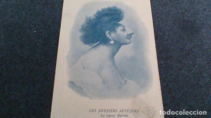 LES DERNIERS AZTEQUES. LA FEMME BARTOLA (Postales - Postales Temáticas - Étnicas)