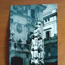Postales: POSTAL VILAFRANCA DEL PANADÉS CASTELLERS DE VILAFRANCA EL QUATRE DE SET - ED. FOTOGRAFÍA CUYÁS. Lote 105418888