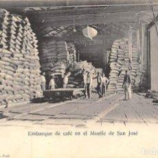 Postales: EMBARQUE DE CAFÉ EN EL MUELLE DE SAN JOSÉ. Lote 150955742