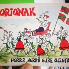 Postales: POSTAL ZORIONAK HORRA,HORRA GURE OLENTZARO. Lote 181201565