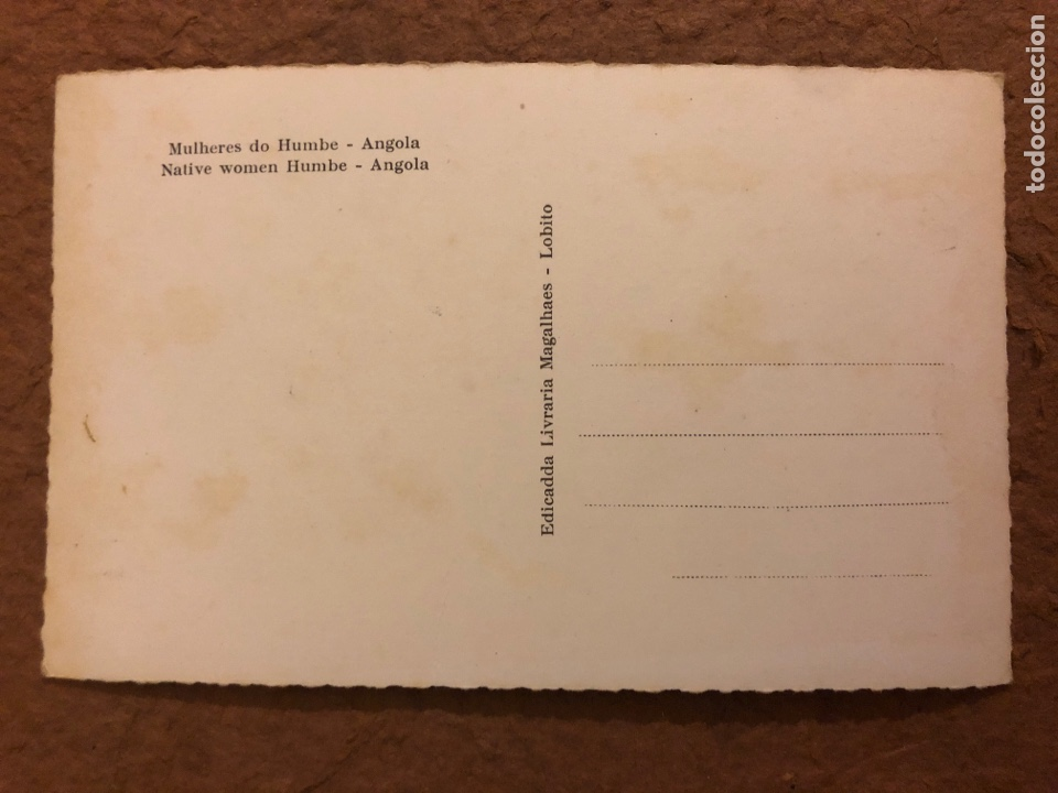 Postales: NATIVE WOMEN HUMBE (ANGOLA). ANTIGUA POSTAL SIN CIRCULAR. ED. LIVRARIA MAGALLANES. - Foto 2 - 189907672