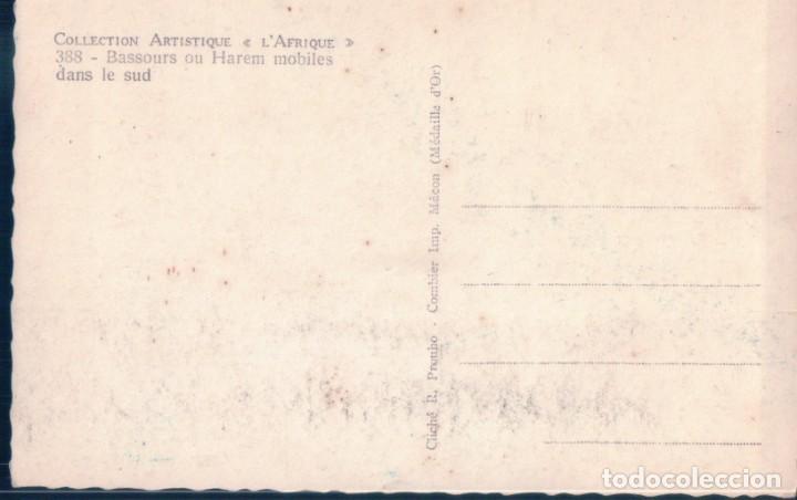 Postales: POSTAL BASSOURS OU HAREM MOBILES - DANS LE SUD - COLLECTION ARTISTIQUE LAFRIQUE - Foto 2 - 194752396
