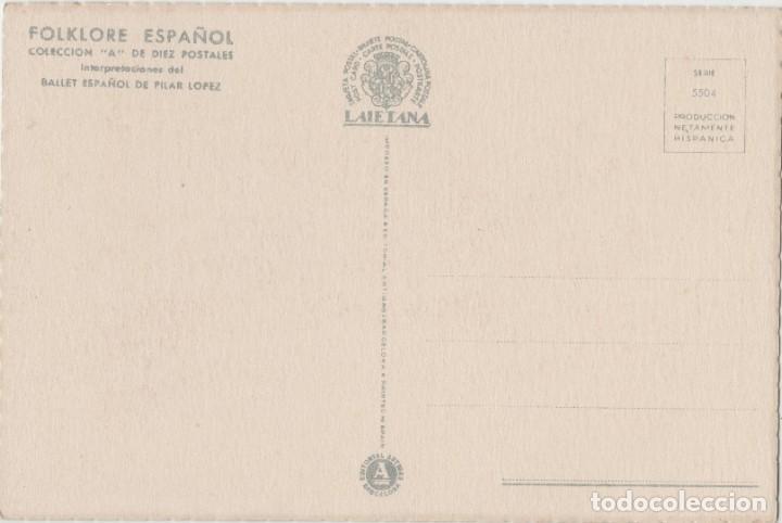 Postales: LOTE C-POSTAL FOLKLORE ESPAÑOL AÑOS 40-50 - Foto 2 - 196888638