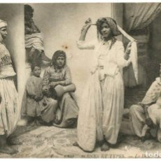 Postales: LA DANSE DU FOULARD - ARGELIA - SCENES ET TYPES -1908. Lote 205589572