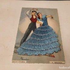 Postales: POSTAL BORDADA BALLET ESPAÑOL - SOLEARES. Lote 222442808