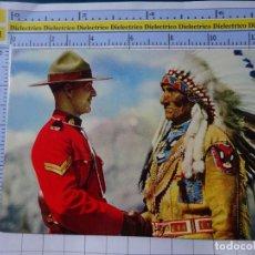 Postais: POSTAL ÉTNICA ESCENA VIVA TIPISMO. INDIOS AMERICANOS. INDIO JEFE Y POLICÍA MONTADA CANADÁ. 3258. Lote 225209016