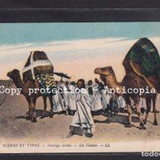 Postales: POSTAL DE ARGELIA - 6380 SCENES ET TYPES - MARIAGE ARABE. - LES FIANCES (CAMELLOS). Lote 263131745