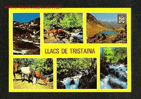 POSTAL D' ANDORRA:LLAC DE TRISTAINA (ED.M.C.ISCLA NUM.577) (Postales - Postales Extranjero - Europa)