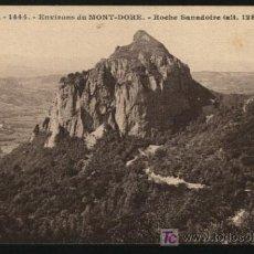 Postales: A-5947- FRANCIA. ENVIRONS DE MONT-DORE. ROCHE SANADOIRE.. Lote 18468961