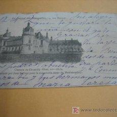 Postales: CHATEAU DE CHANTILLY. Lote 6728257