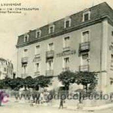 Postales: POSTAL DE CHATELGUYON Nº114, HOTEL TERMINUS. Lote 5756590