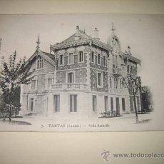 Postales: TARTAS (LANDES).-VILLA ISABEL EDIT.GIRAUD A BANOS (PALENCIA) CIRCULADA 1909. Lote 8137167