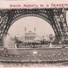Postales: PARÍS. EXPOSICIÓN DE 1900. LE TROCADERO, VU DU CHAMP-DE-MARS. GRANDS MAGASINS LA SAMARITAINE. Lote 14656309