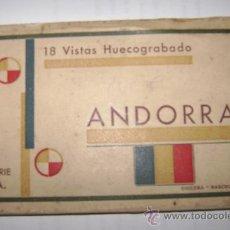 Postales: ANDORRA.18 VISTAS HUECOGRABADO SERIE A. GUILERA -BARCELONA.19AN042. Lote 24691940
