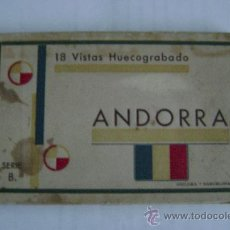 Postales: ANDORRA.18 VISTAS HUECOGRABADO SERIE B GUILERA -BARCELONA .19AN043. Lote 24691934