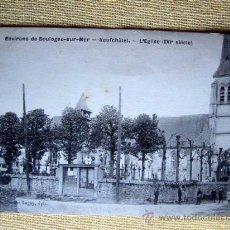Postales: ENVIRONS DE BOULOGNE-SUR-MER. NEUFCHÂTEL. L'EGLISE (XVI SIÈCLE). NO CIRCULADA. Lote 15305442