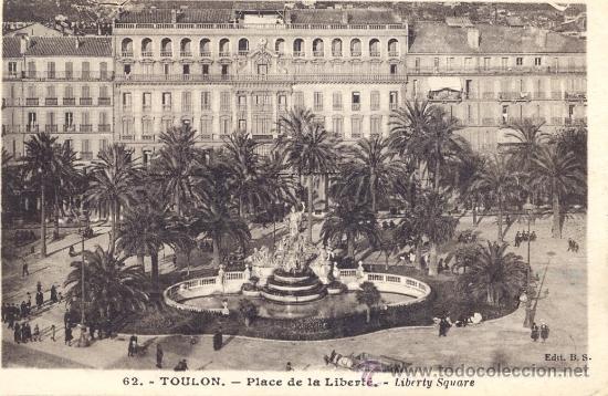 POST 103 - POSTAL CON SELLO YUGOSLAVIA - 62 TOULON - (FRANCIA) PLAZA DE LA LIBERTAD - EDIT B.S. (Postales - Postales Extranjero - Europa)
