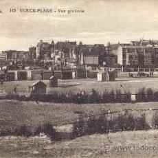 Postales: POST 86 - SELLOS 1927 - 50 Y 40 C - POSTAL 145 BERK PLAGE - VUE GENÉRALE - FECHADA EN 1927. Lote 23613822