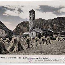 Postales: ANDORRA. ESGLÉSIA ROMANICA DE SANTA COLOMA. V. CLAVEROL. ESCRITA. Lote 15350604