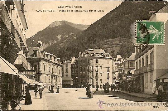 LES PYRENEES - CAUTERETS - PLACE DE LA MAIRIE VUE SUR LE LISEY - POSTAL CIRCULADA PRINCIPIOS S. XX (Postales - Postales Extranjero - Europa)