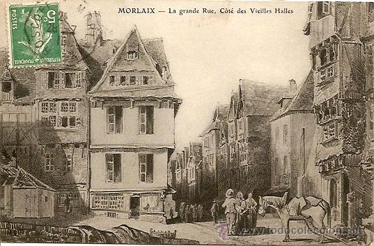 MORLAIX - LE GRANDE RUE, COTÉ DES VIEILLES HALLES - POSTAL CIRCULADA 1910 (Postales - Postales Extranjero - Europa)