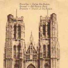 Postales: BRUXELLES - EGLISE STE-GUDULE (PRIMEROS SIGLO XX). Lote 16997878
