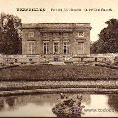 Postales: POSTAL ANTIGUA - VERSAILLES - PARC DU PETIT TRIANON - LE PAVILLON FRANÇAIS. Lote 17216678