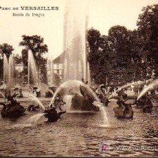 Postales: POSTAL ANTIGUA - PARC DE VERSAILLES - BASSIN DU DRAGON. Lote 17216700