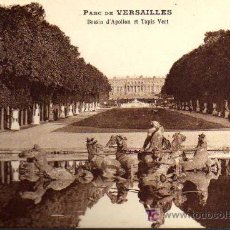 Postales: POSTAL ANTIGUA - PARC DE VERSAILLES - BASSIN D'APOLLON ET TAPIS VERT. Lote 17216776