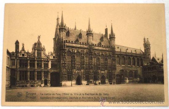 POSTAL BRUGES LA JUSTICE DE PAIX L HOTEL DE VILLE ET LA BASILIQUE DU ST SANG (Postales - Postales Extranjero - Europa)