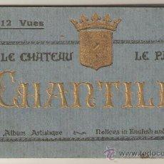 Postales: ANTIGUO BLOC POSTAL 12 VISTAS LE CHATEAU-LE PARC.-CHANTILLY. Lote 27192366