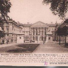 Postales: BRUXELLES.- PALAIS DE LA NATION OU CHAMBRE DES REPRESENTANTS.. Lote 21224054