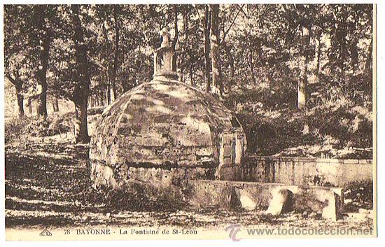 POSTAL DE BAYONNE FRANCIA, LA FONTAINE DE ST-LÉON, EDIT. ALSACIEENE, SIN CIRCULAR, VER FOTOS. (Postales - Postales Extranjero - Europa)