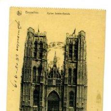 Postales: BRUXELLES / EGLISE SAINTE-GUDULE . Lote 26328758