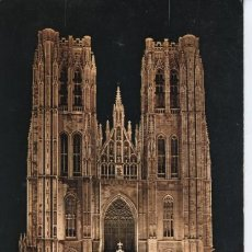 Postales: BRUXELLES (BELGICA) . CATHEDRALE ST. MICHEL. Lote 23595915