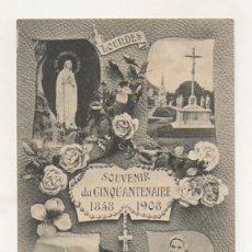 Postales: LOURDES. SOUVENIR DU CINQUANTENAIRE 1858 - 1908. . Lote 23871312