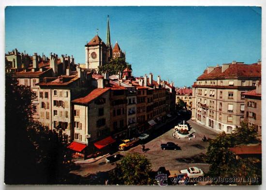 SUIZA. GENEVE. PLACE DU BOURG-DE-FOUR ET CATHÉDRALE ST-PIERRE. (Postales - Postales Extranjero - Europa)