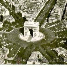 Postales: 7-FRA256. POSTAL PARIS. LA PLACE DE L'ETOILE ET L'ARC DE TRIOMPHE. Lote 27808621