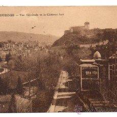 Postales: LOURDES. - VUE GÉNÉRALE ET LE CHÂTEAU FORT. - (C.1925). Lote 28206840