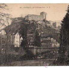 Postales: LOURDES - LE CHÂTEAU FORT.. Lote 28318132