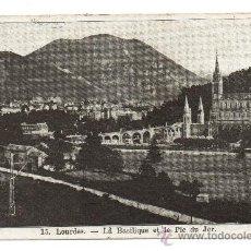 Postales: LOURDES. - LA BASILIQUE ET LE PIC DU JER. (C.1925). Lote 28569598