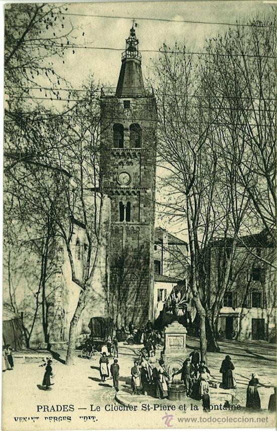 POSTAL ANTIGUA PRADES (FRANCIA). LE CLOCHER ST. PIERRE ET LA FONTAINE. 1924 (Postales - Postales Extranjero - Europa)