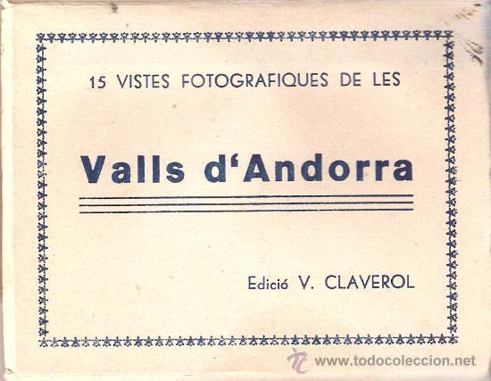 ANDORRA - BLOCK COMPLETO 15 VISTAS -TAMAÑO 8X10 CM. - V. CLAVEROL - VER FOTOS ADICIONALES - (B-95) (Postales - Postales Extranjero - Europa)