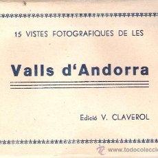 Postales: ANDORRA - BLOCK COMPLETO 15 VISTAS -TAMAÑO 8X10 CM. - V. CLAVEROL - VER FOTOS ADICIONALES - (B-95) . Lote 29137222